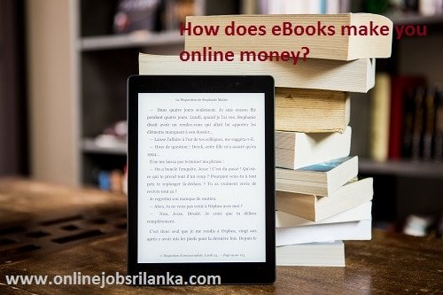How does selling ebooks online make you money?