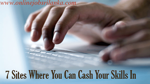 7 Trusted Online Money making Sites-Earn from your Skills