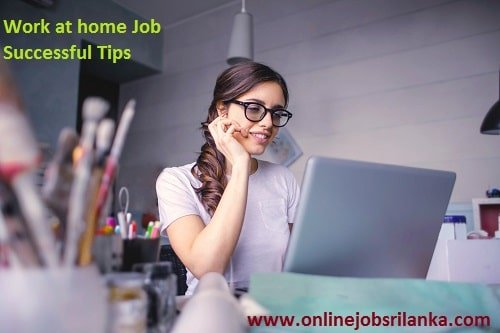 Home Job Successful Tips